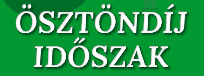 💸 ÖSZTÖNDÍJ IDŐSZAK 2020/21/1 🔜🤑